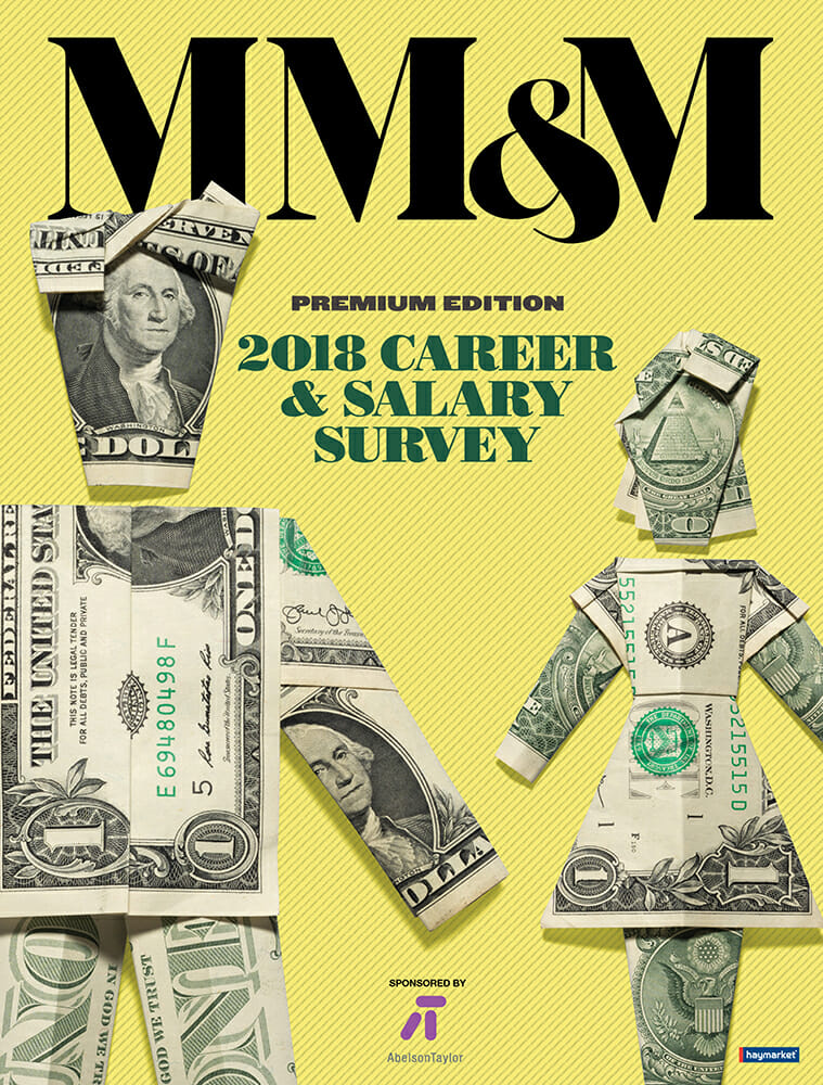 The MM&M 2018 Career and Salary Survey Premium Edition