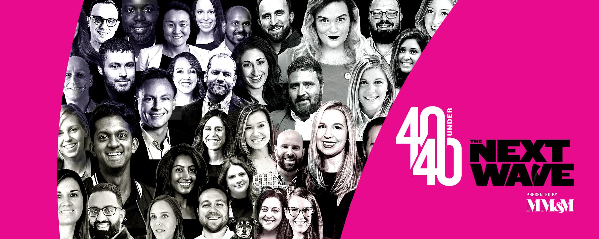 MM&M 40 Under 40: The Next Wave
