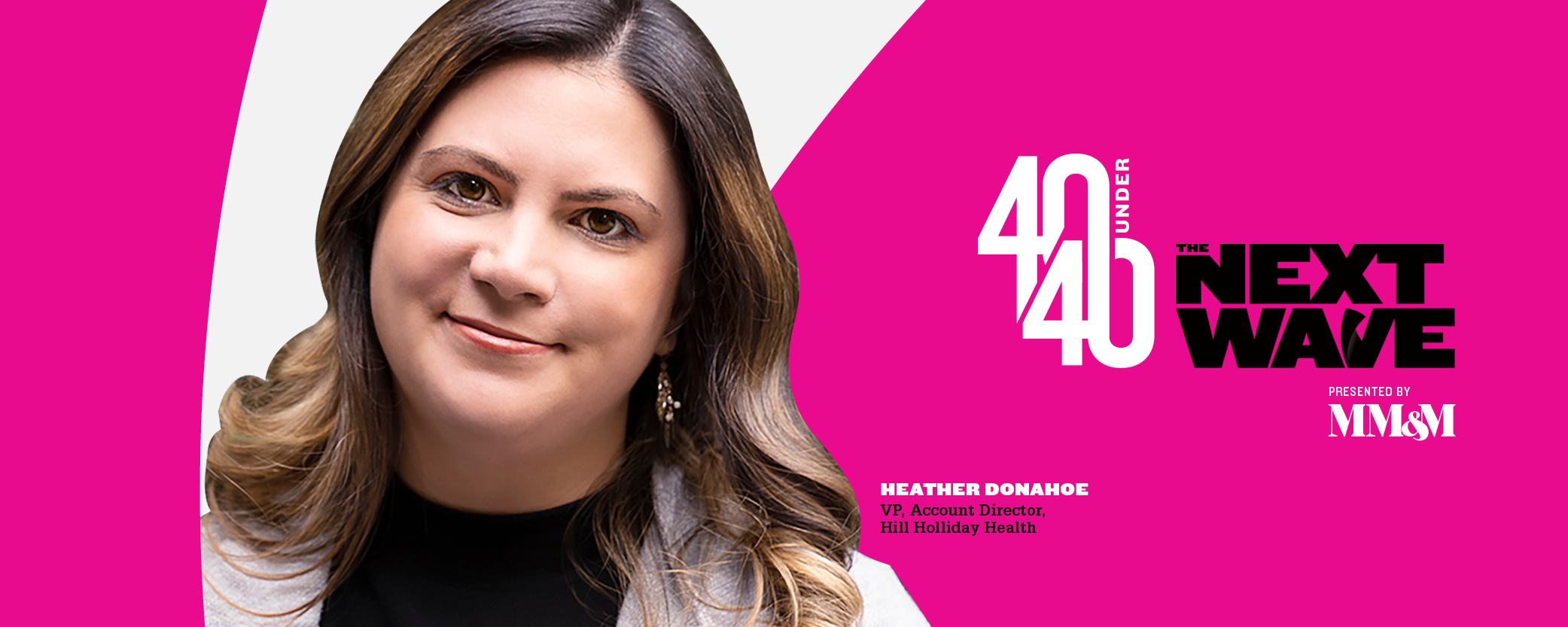40 Under 40 2020: Heather Donahoe, Hill Holliday Health