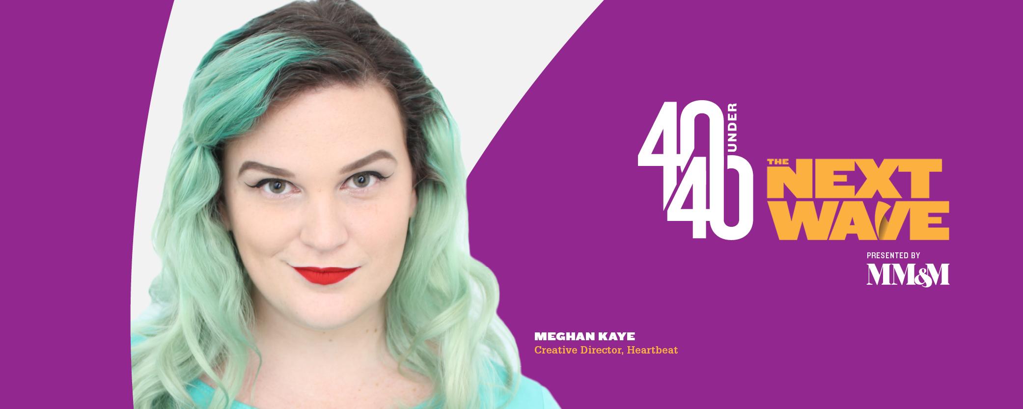 40 Under 40 2020: Meghan Kaye, Heartbeat