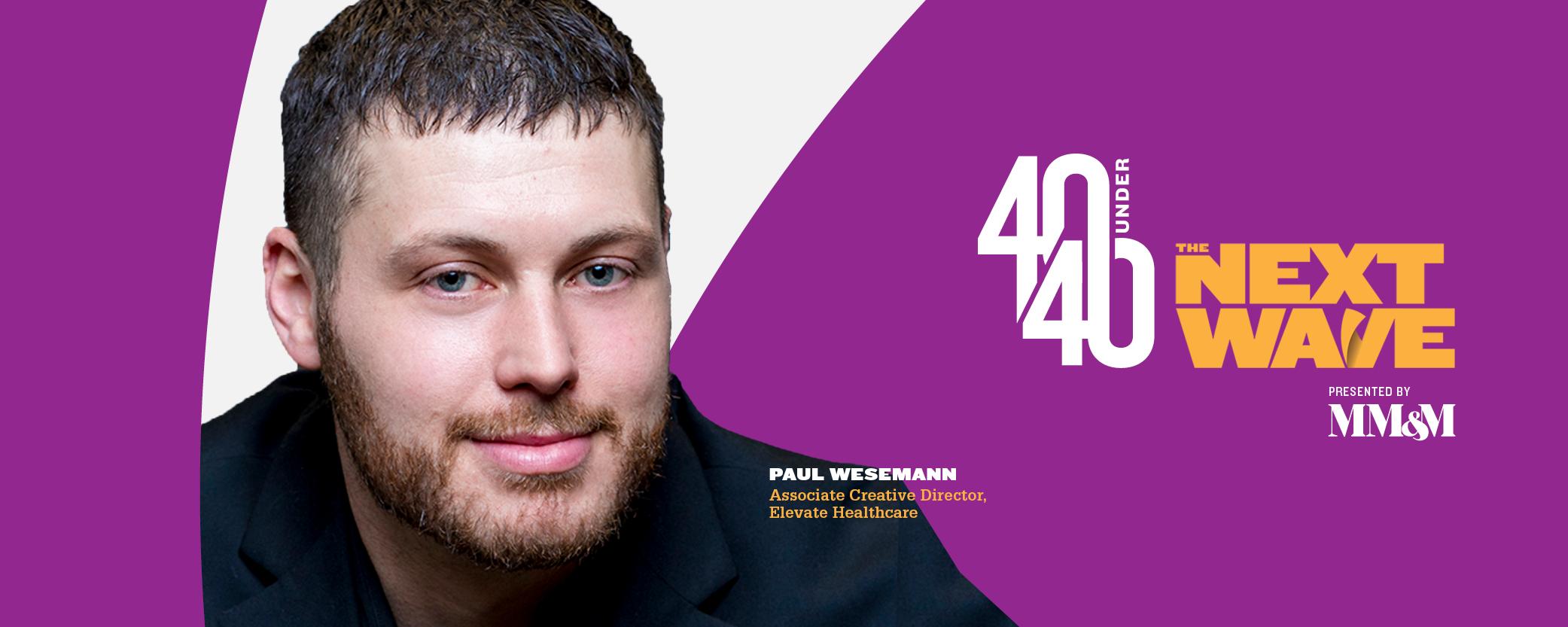 40 Under 40 2020: Paul Wesemann, Elevate Healthcare