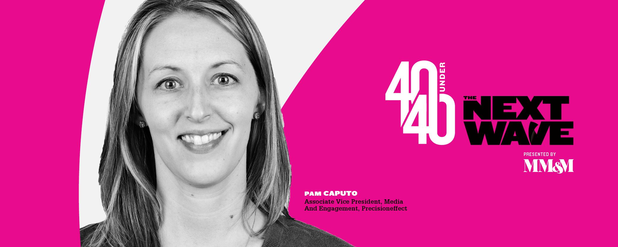 40 Under 40 2020: Pam Caputo, Precisioneffect